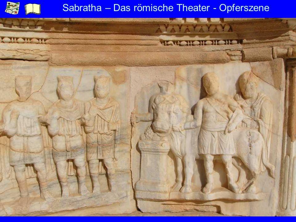Sabratha – Das römische Theater - Opferszene