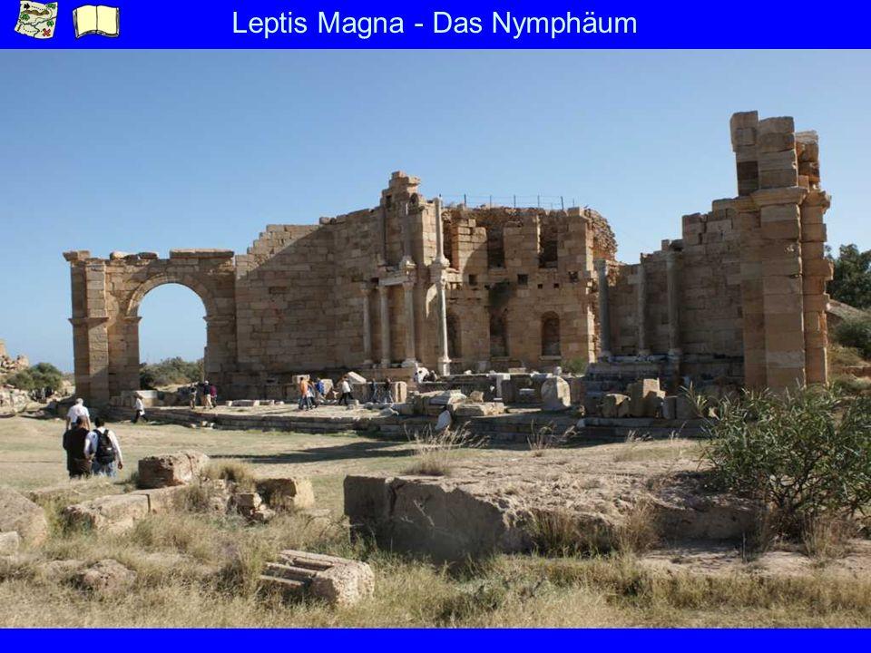 Leptis Magna - Das Nymphäum