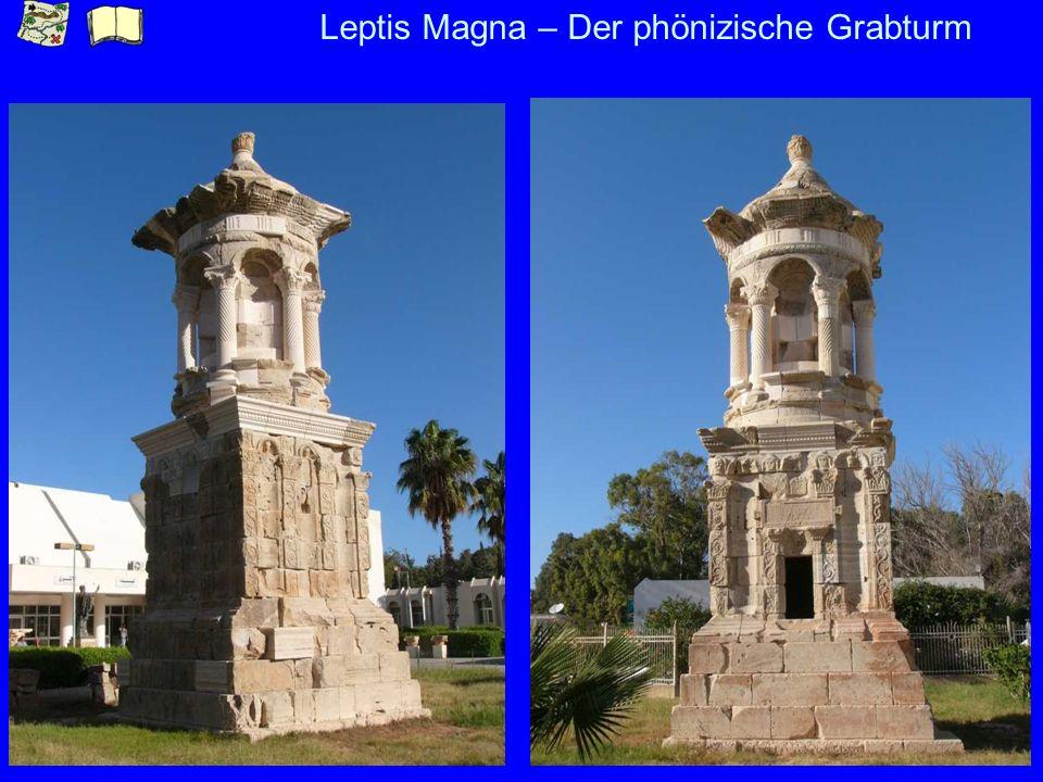Leptis Magna – Der phönizische Grabturm