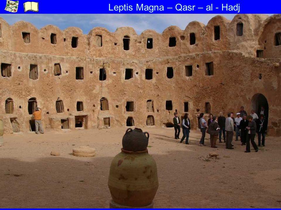 Leptis Magna – Qasr – al - Hadj