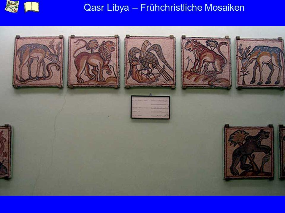 Qasr Libya – Frühchristliche Mosaiken