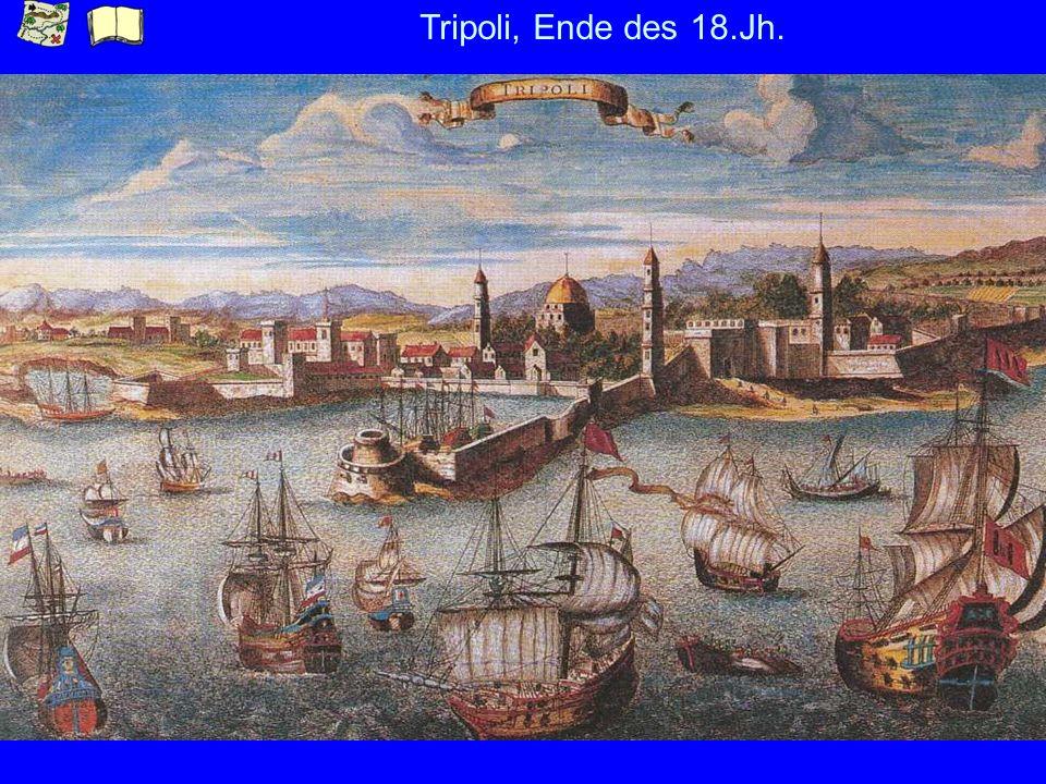 Tripoli, Ende des 18.Jh.