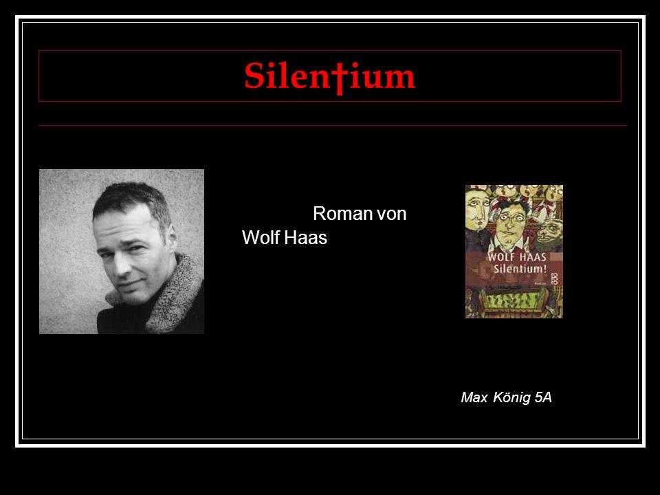Roman von Wolf Haas Max König 5A Silenium