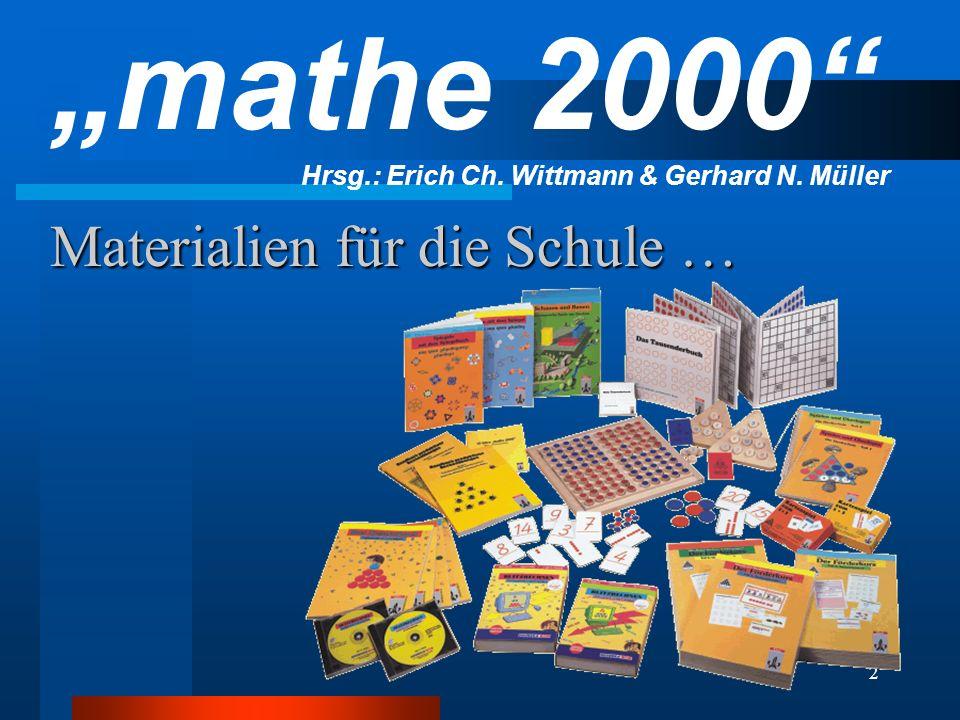 2 Materialien für die Schule … mathe 2000 Hrsg.: Erich Ch. Wittmann & Gerhard N. Müller
