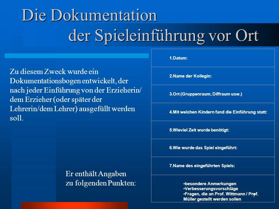 8 Dokumentation (Matrix) des Lernfortschritts der Kinder Spiel/Kind Aileen Meyer Franz Weber Alex Zimmer -mann Band 1 (blaue Box) Reihenfolge anders als im Band 1 1.