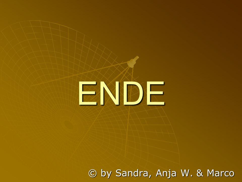 ENDE © by Sandra, Anja W. & Marco