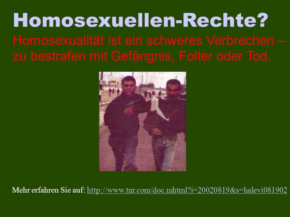 Mehr erfahren Sie auf: http://www.tnr.com/doc.mhtml?i=20020819&s=halevi081902http://www.tnr.com/doc.mhtml?i=20020819&s=halevi081902 Homosexuellen-Rech