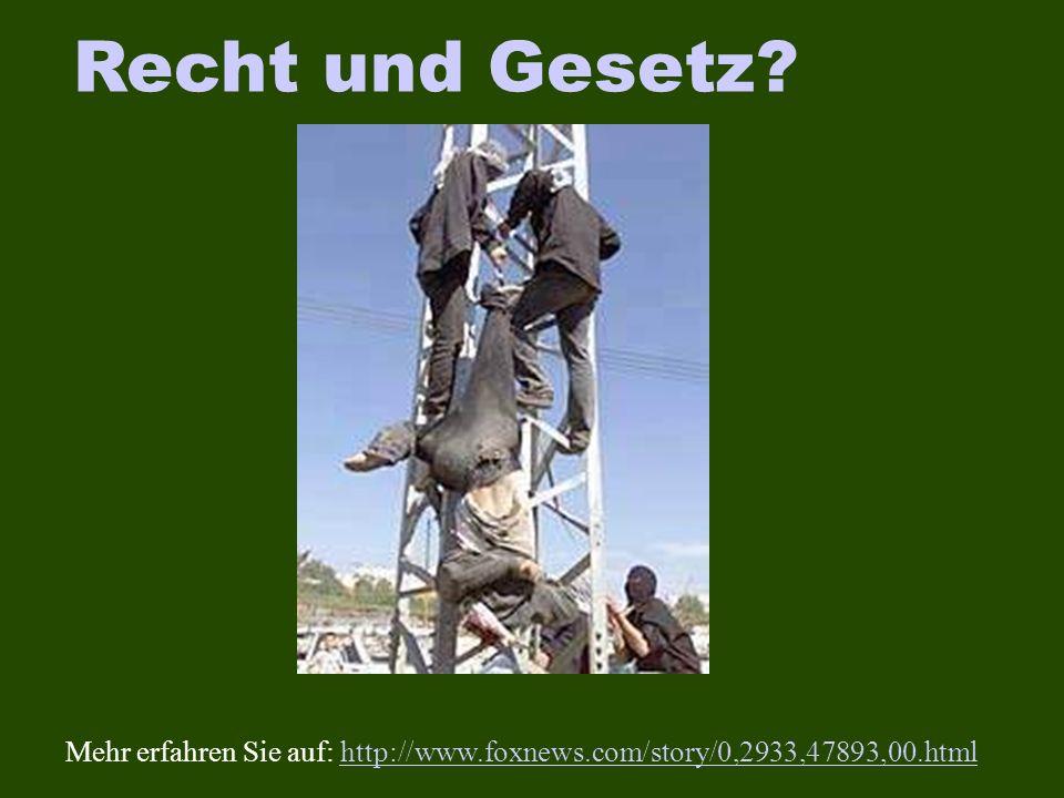 Recht und Gesetz? Mehr erfahren Sie auf: http://www.foxnews.com/story/0,2933,47893,00.htmlhttp://www.foxnews.com/story/0,2933,47893,00.html