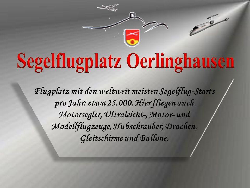 Flugplatz mit den weltweit meisten Segelflug-Starts pro Jahr: etwa 25.000. Hier fliegen auch Motorsegler, Ultraleicht-, Motor- und Modellflugzeuge, Hu