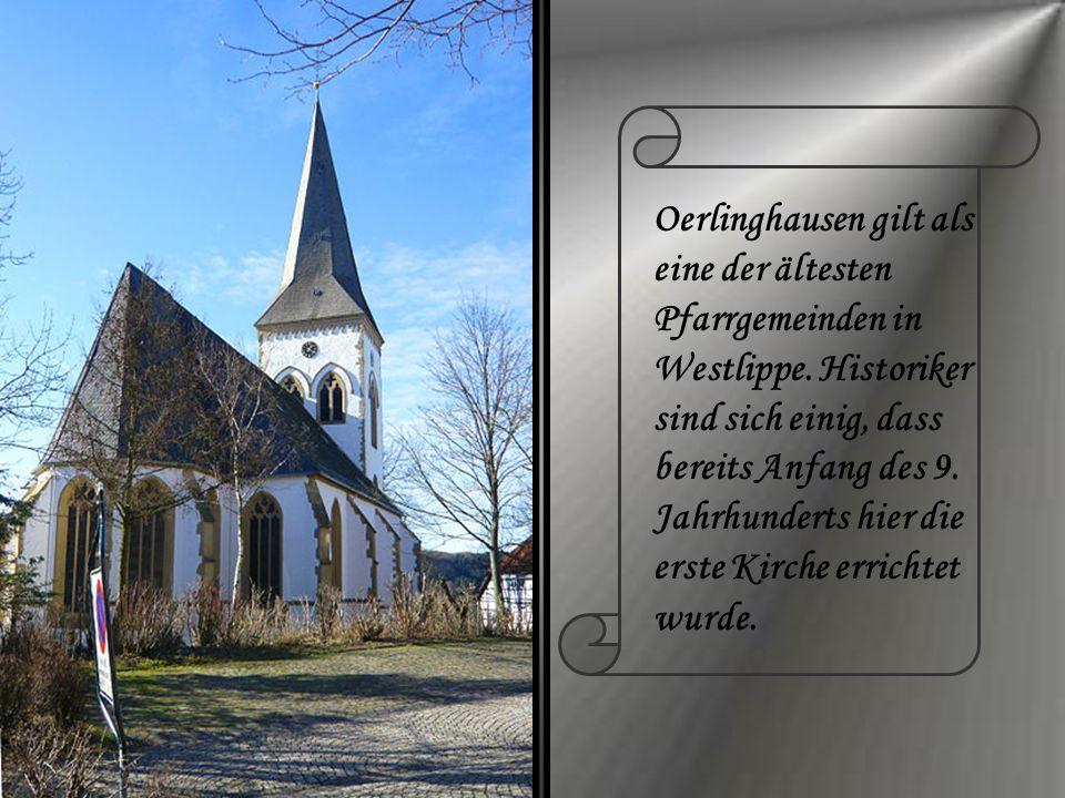 Oerlinghausen gilt als eine der ältesten Pfarrgemeinden in Westlippe. Historiker sind sich einig, dass bereits Anfang des 9. Jahrhunderts hier die ers