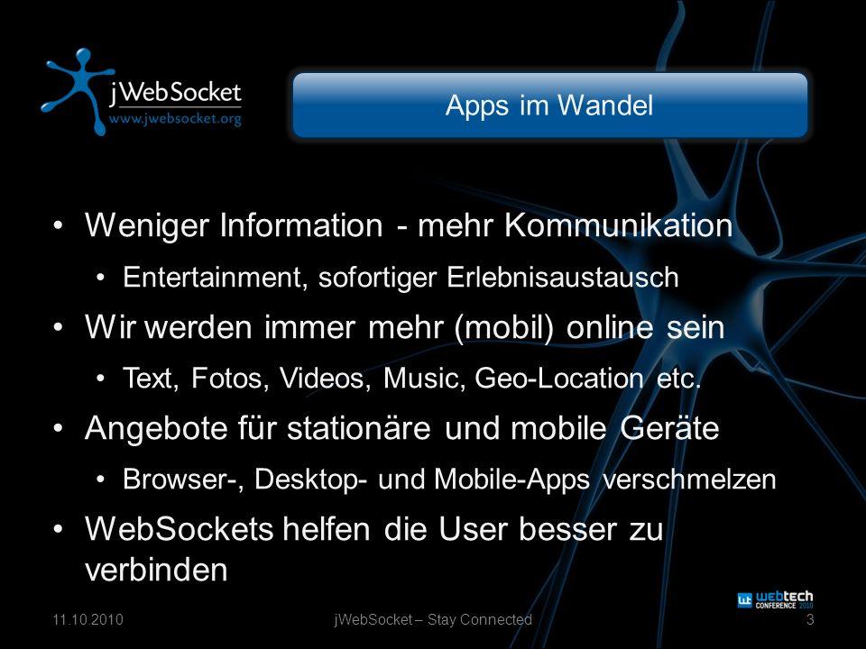 Apps im Wandel Weniger Information - mehr Kommunikation Entertainment, sofortiger Erlebnisaustausch Wir werden immer mehr (mobil) online sein Text, Fotos, Videos, Music, Geo-Location etc.
