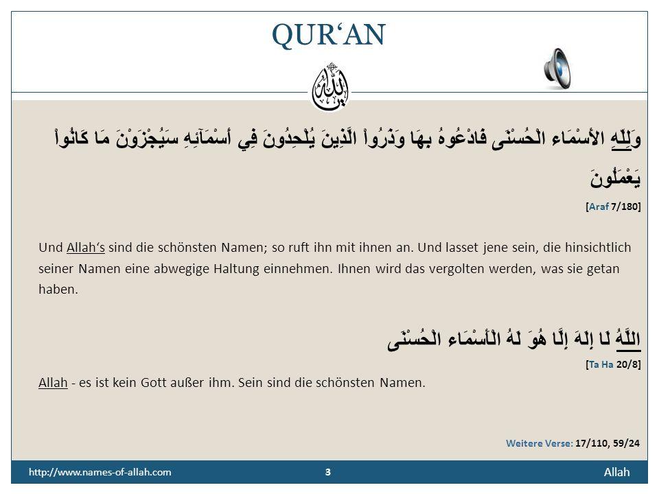 2 2 http://www.names-of-allah.com BEDEUTUNG Die Eigenschaften Allahs (t) werden vor allem durch die sogenannten 99 schönsten Namen dargestellt. Das si