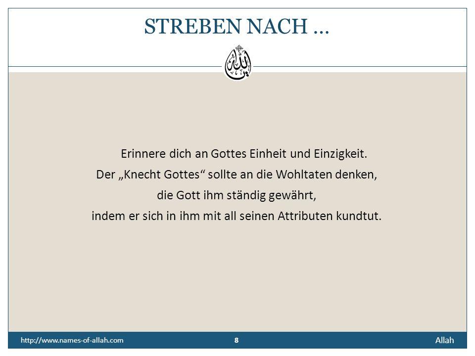 7 Allah 7 http://www.names-of-allah.com Ist es nicht Allah, mit Dessen Namen jede wichtige Handlung beginnen sollte?