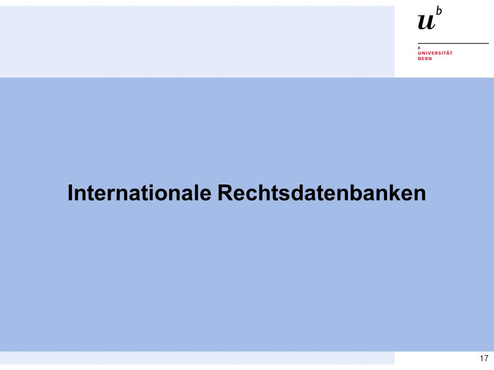 17 Internationale Rechtsdatenbanken