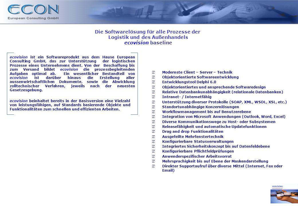 ecovision ist ein Softwareprodukt aus dem Hause European Consulting GmbH, das zur Unterstützung der logistischen Prozesse eines Unternehmens dient.