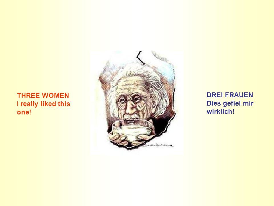 THREE WOMEN I really liked this one! DREI FRAUEN Dies gefiel mir wirklich!