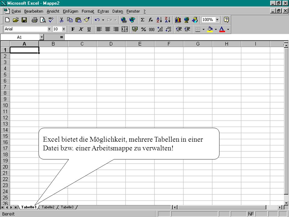 Standardmäßig wird je nach Einstellung unter Extras Optionen...-Menü eine bestimmte Anzahl von Tabellenblättern beim Eröffnen einer neuen Arbeitsmappe erstellt.
