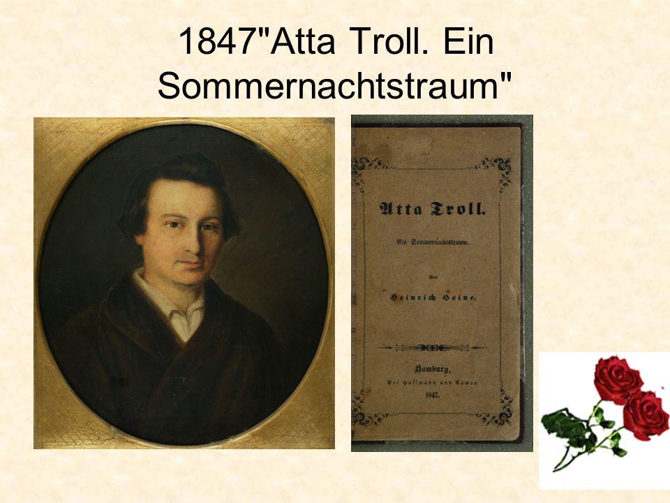 1847 Atta Troll. Ein Sommernachtstraum