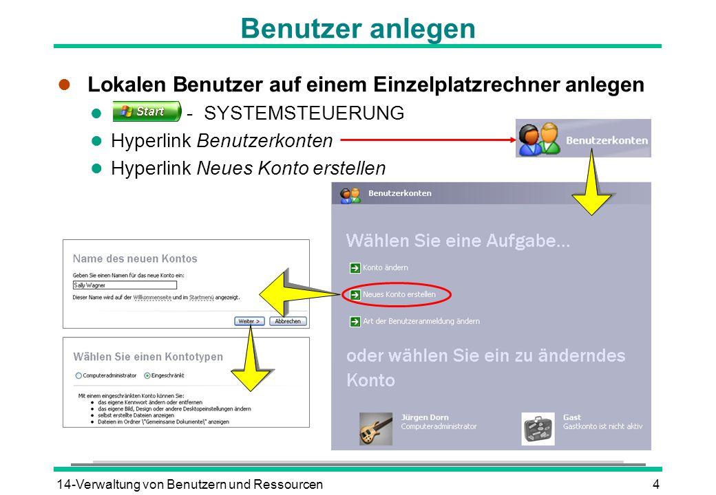 14-Verwaltung von Benutzern und Ressourcen4 Benutzer anlegen l Lokalen Benutzer auf einem Einzelplatzrechner anlegen l - SYSTEMSTEUERUNG l Hyperlink B