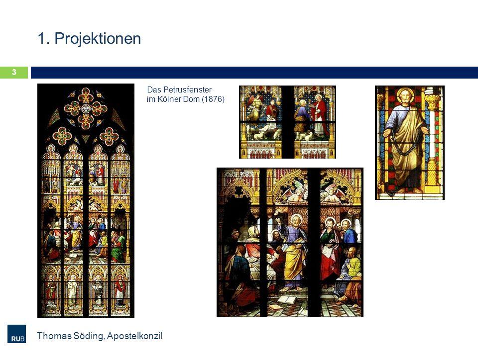 1. Projektionen Thomas Söding, Apostelkonzil 3 Das Petrusfenster im Kölner Dom (1876)
