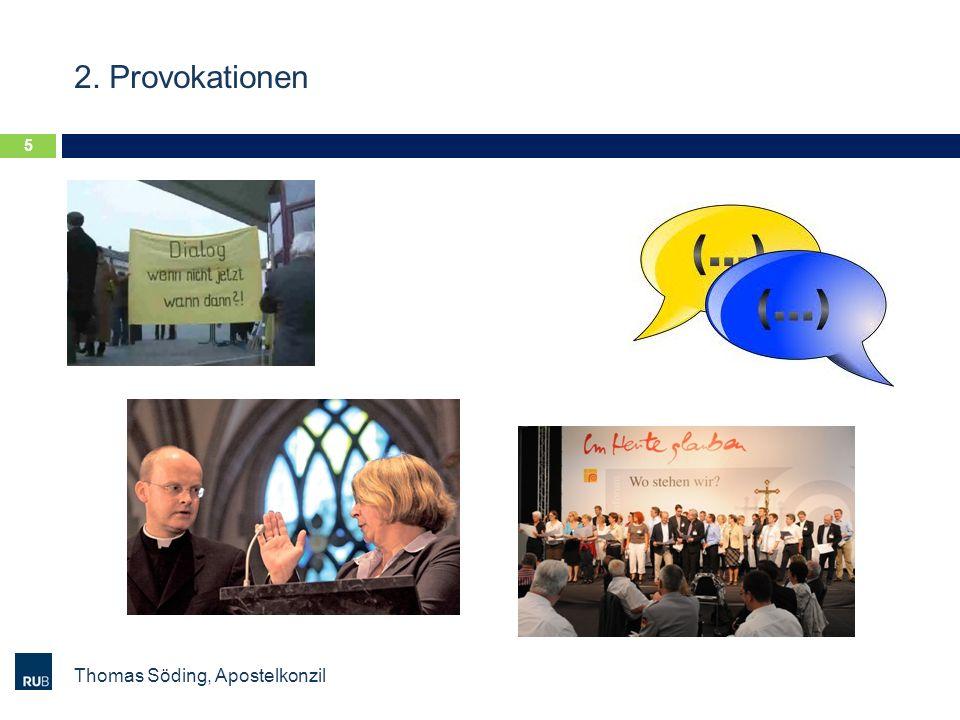 2. Provokationen Thomas Söding, Apostelkonzil 5