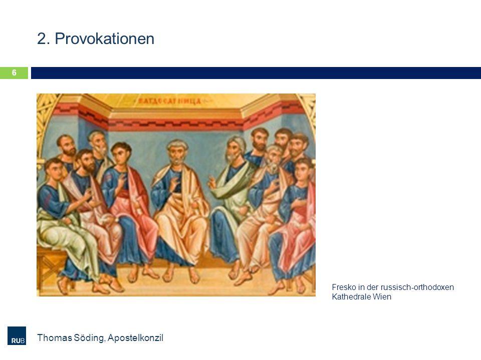2. Provokationen Thomas Söding, Apostelkonzil 6 Fresko in der russisch-orthodoxen Kathedrale Wien