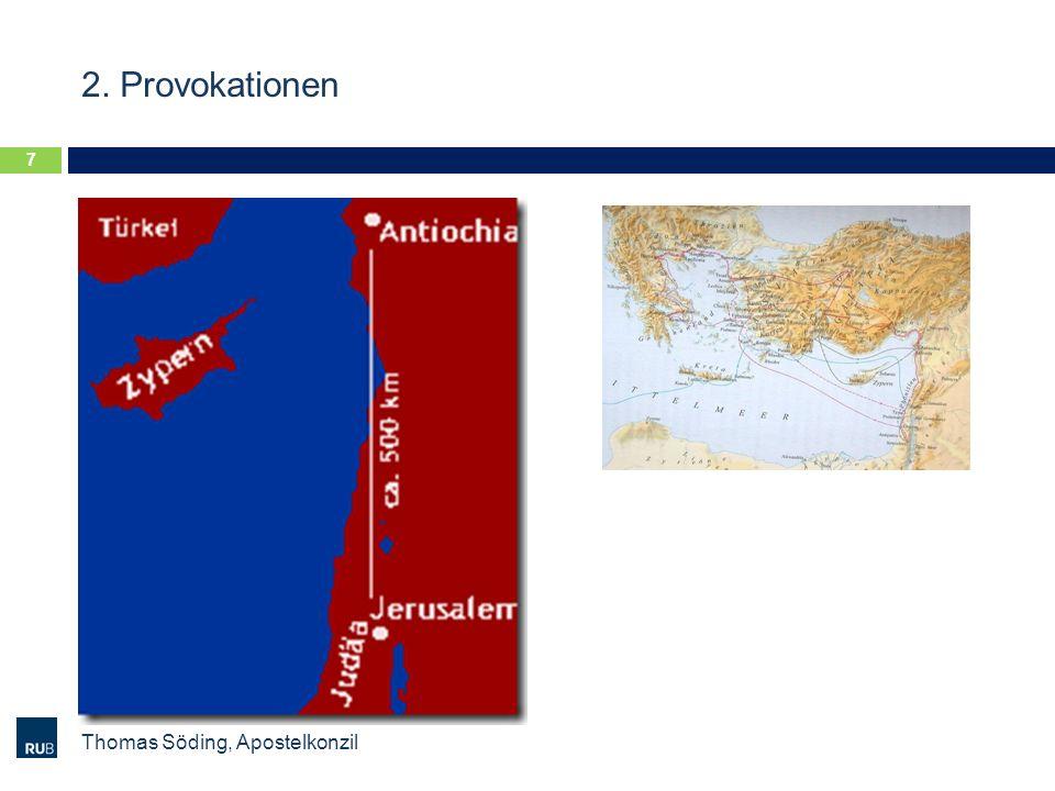 2. Provokationen Thomas Söding, Apostelkonzil 7
