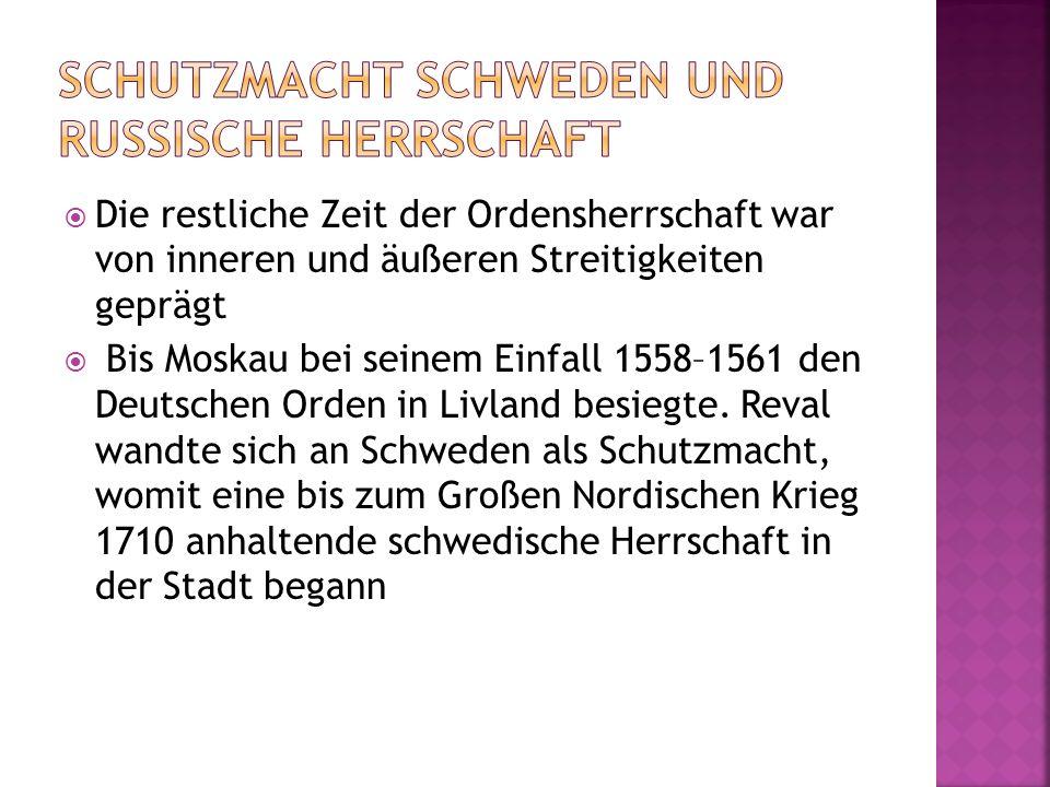 Die restliche Zeit der Ordensherrschaft war von inneren und äußeren Streitigkeiten geprägt Bis Moskau bei seinem Einfall 1558–1561 den Deutschen Orden