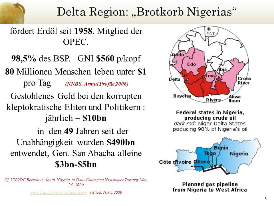 Delta Region: Brotkorb Nigerias 6 fördert Erdöl seit 1958.