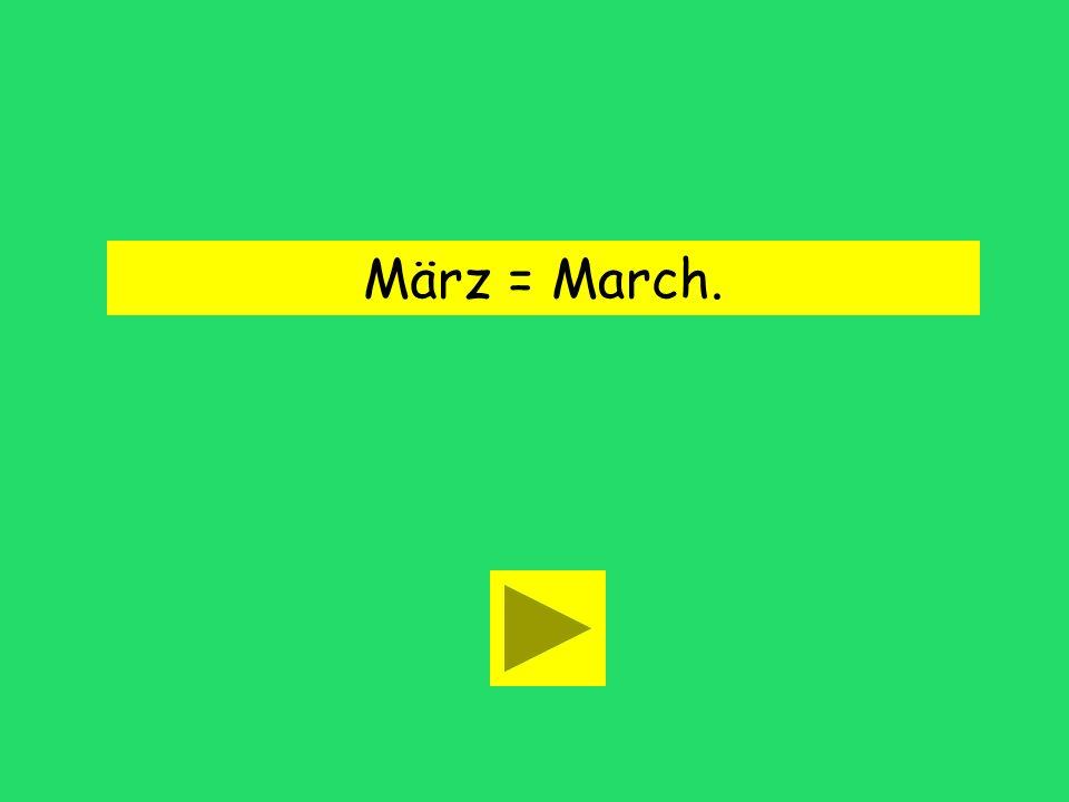 Meine Mutter kommt im März. March Maymany colors