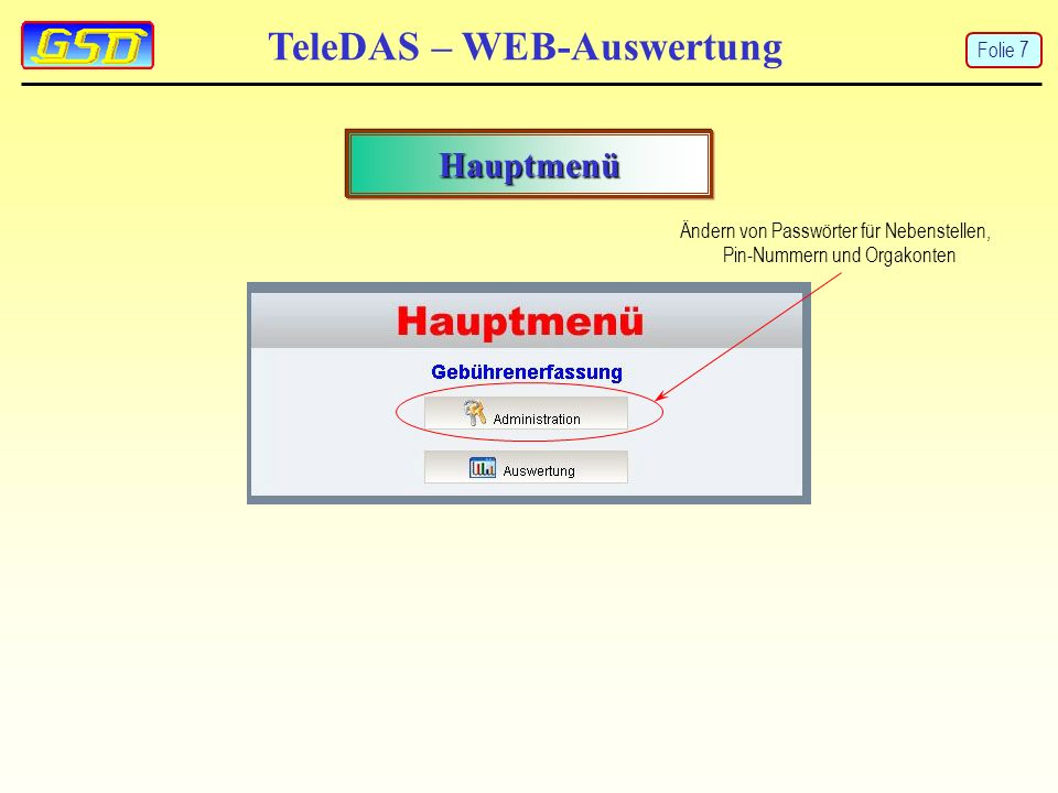 TeleDAS – WEB-Auswertung Administrationsmenü Folie 8