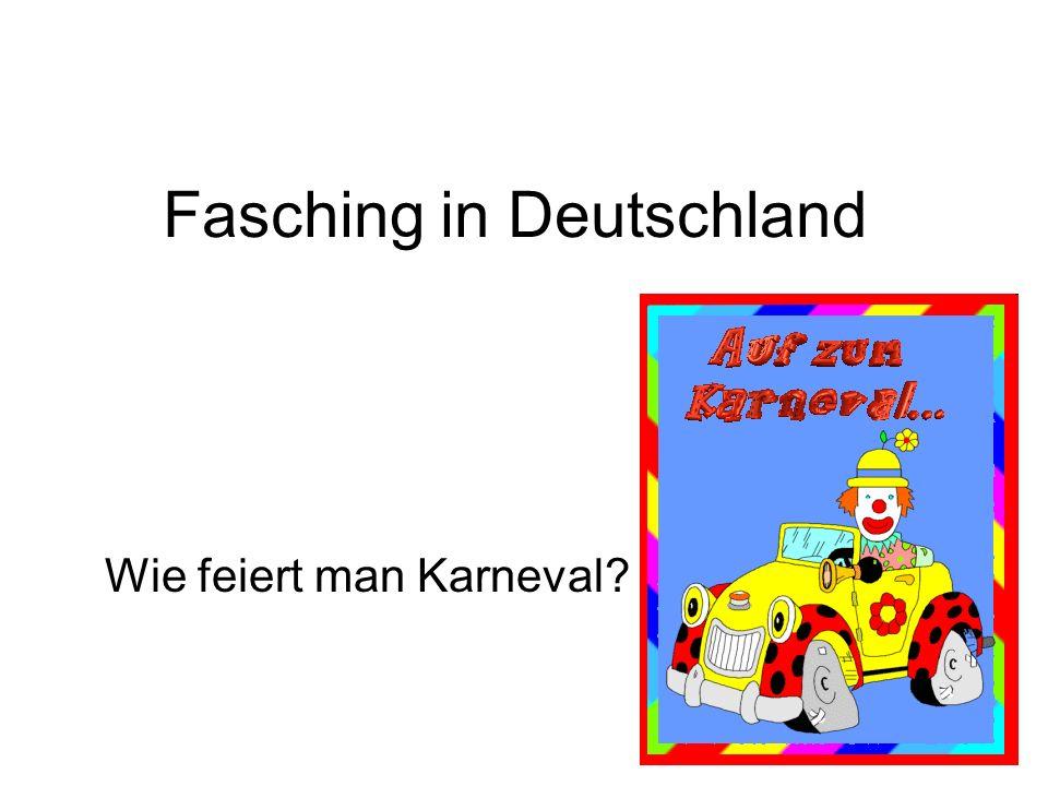 Fasching in Deutschland Wie feiert man Karneval?
