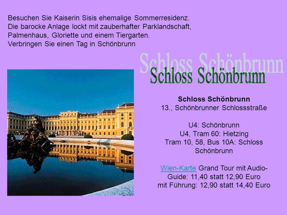 Besuchen Sie Kaiserin Sisis ehemalige Sommerresidenz.