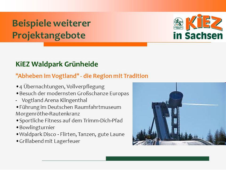 Beispiele weiterer Projektangebote KiEZ Waldpark Grünheide