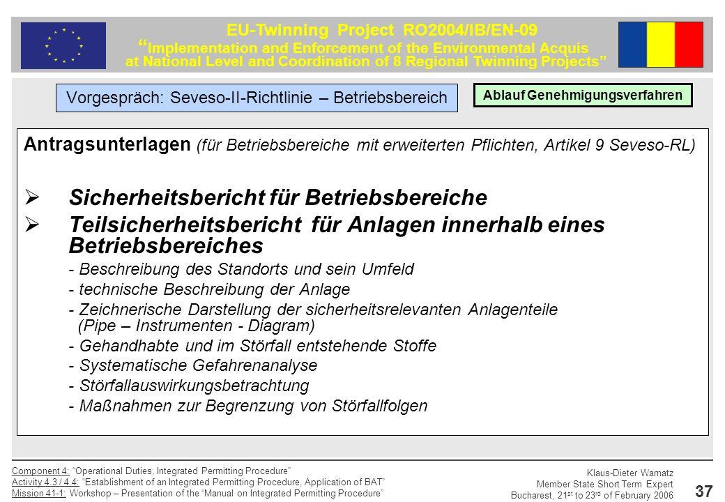 Klaus-Dieter Warnatz Member State Short Term Expert Bucharest, 21 st to 23 rd of February 2006 Component 4: Operational Duties, Integrated Permitting