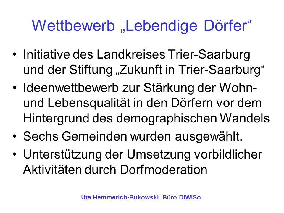 Wettbewerb Lebendige Dörfer Initiative des Landkreises Trier-Saarburg und der Stiftung Zukunft in Trier-Saarburg Ideenwettbewerb zur Stärkung der Wohn
