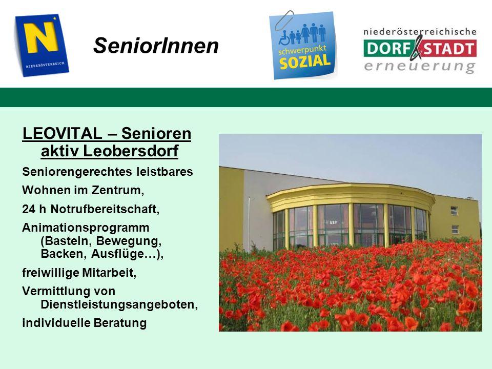 SeniorInnen LEOVITAL – Senioren aktiv Leobersdorf Seniorengerechtes leistbares Wohnen im Zentrum, 24 h Notrufbereitschaft, Animationsprogramm (Basteln