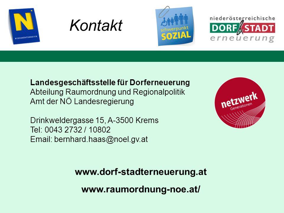 Landesgeschäftsstelle für Dorferneuerung Abteilung Raumordnung und Regionalpolitik Amt der NÖ Landesregierung Drinkweldergasse 15, A-3500 Krems Tel: 0