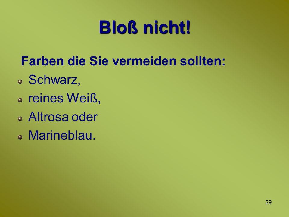 28 Merkmale Herbst Augen:Braun in allen Varianten und Grün Unverwechselbares Merkmal: Sommersprossen, keine rosigen Wangen.
