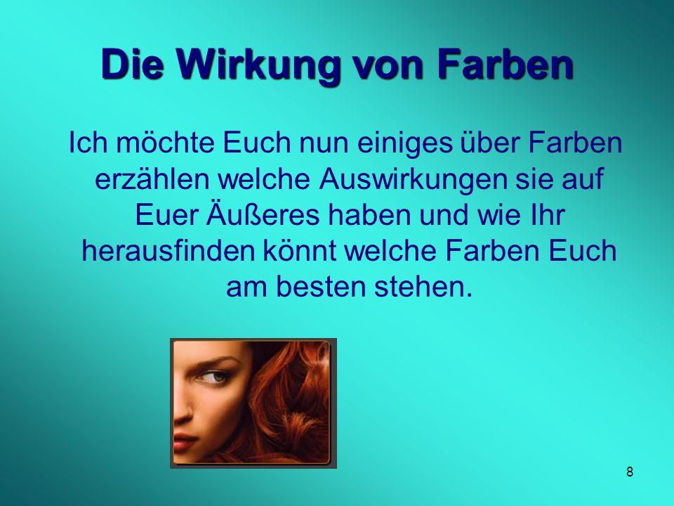 18 Merkmale Winter Augen: Dunkel: Braun bis Schwarzbraun, Blau, Grün, Grau.