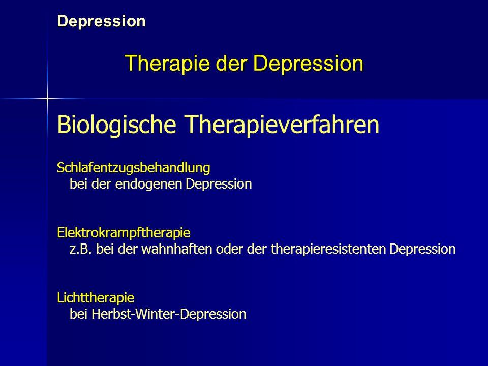 Depression Therapie der Depression Biologische Therapieverfahren Schlafentzugsbehandlung bei der endogenen Depression Elektrokrampftherapie z.B. bei d