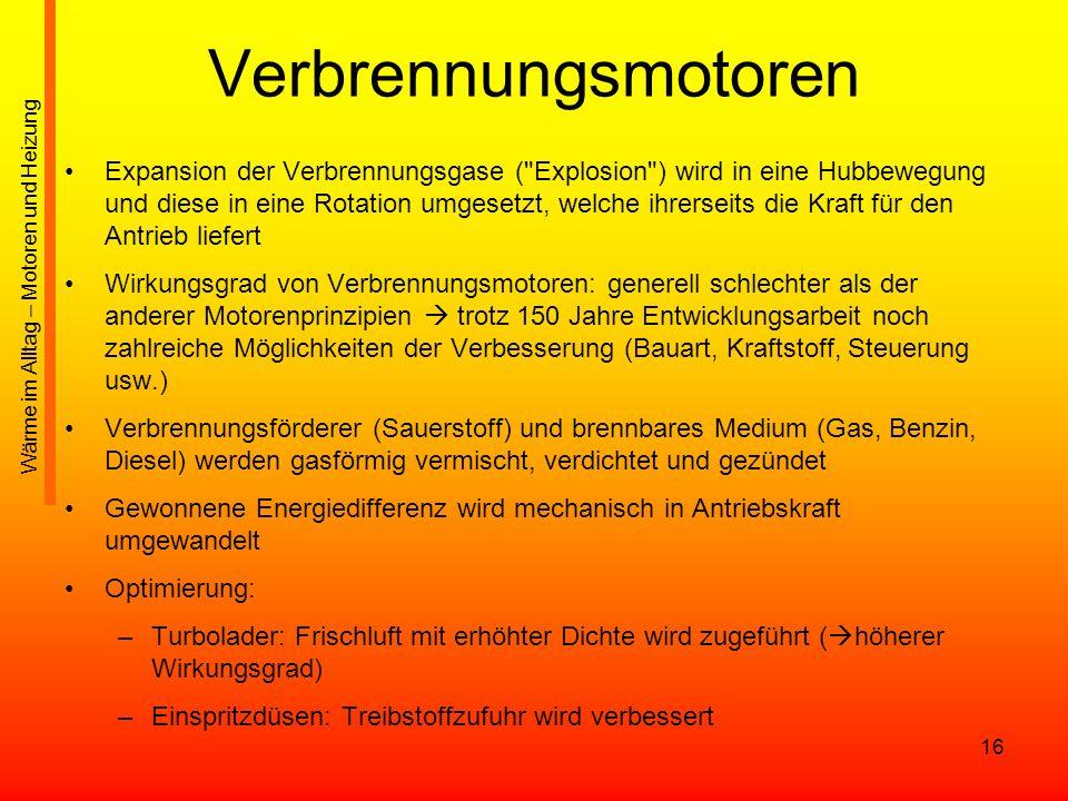 16 Verbrennungsmotoren Expansion der Verbrennungsgase (