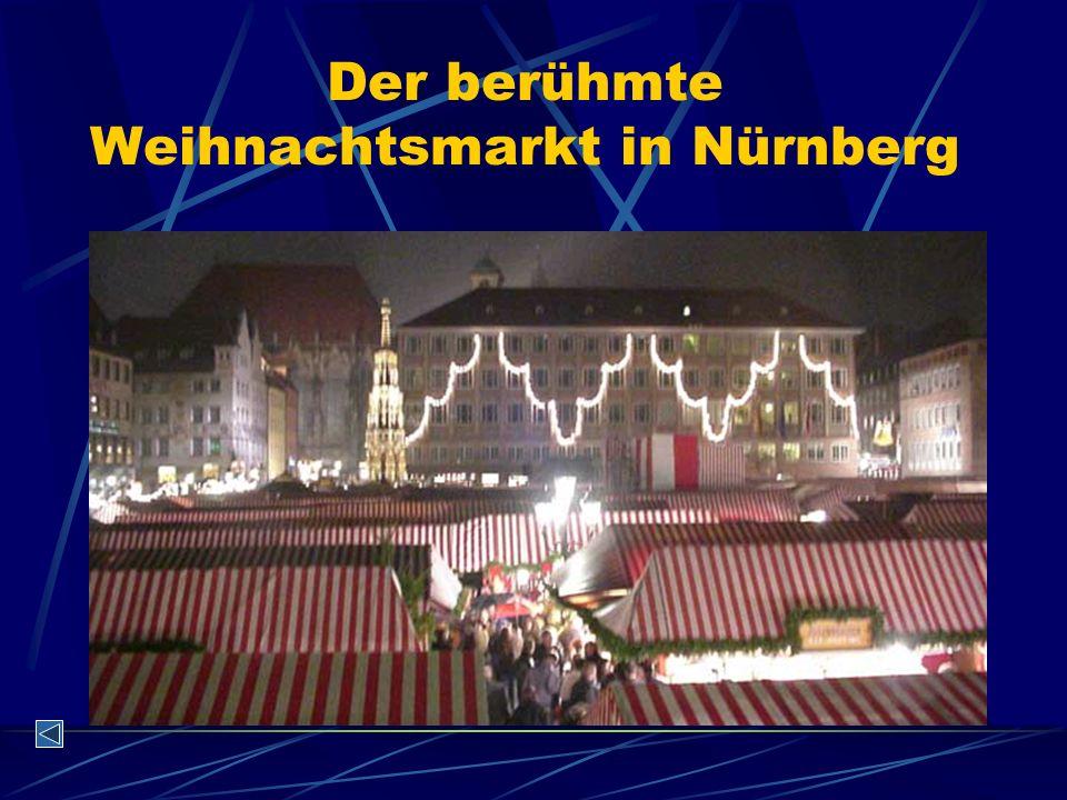 Der berühmte Weihnachtsmarkt in Nürnberg