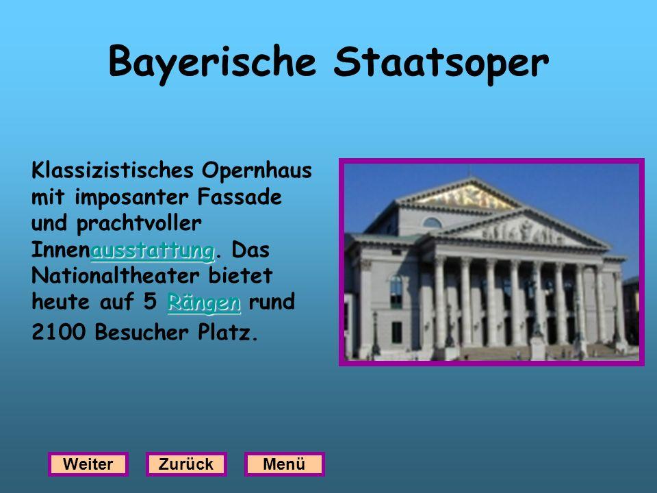 Bayerische Staatsoper ausstattung Rängen ausstattung Rängen Klassizistisches Opernhaus mit imposanter Fassade und prachtvoller Innenausstattung. Das N