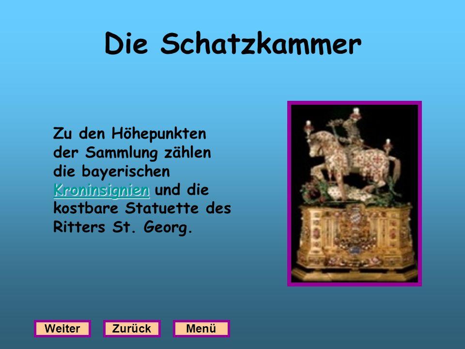 Die Schatzkammer Kroninsignien Kroninsignien Zu den Höhepunkten der Sammlung zählen die bayerischen Kroninsignien und die kostbare Statuette des Ritte