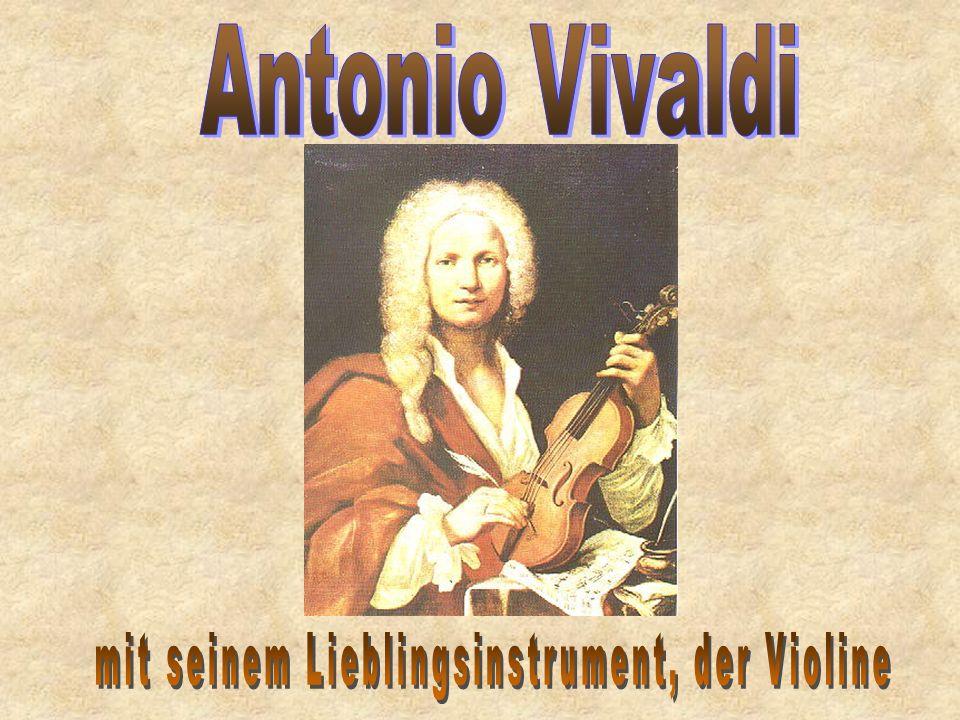 - Geboren am 04.03.1678 in Venedig. - wurde 1703 als 25-jähriger zum Priester geweiht - Im selben Jahr erhielt er die Anstellung als Chor- und Orchest