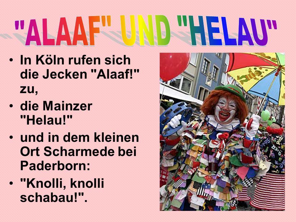 In Köln rufen sich die Jecken