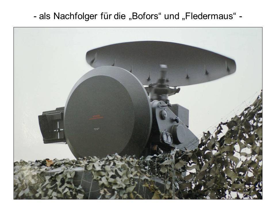 - als Nachfolger für die Bofors und Fledermaus -