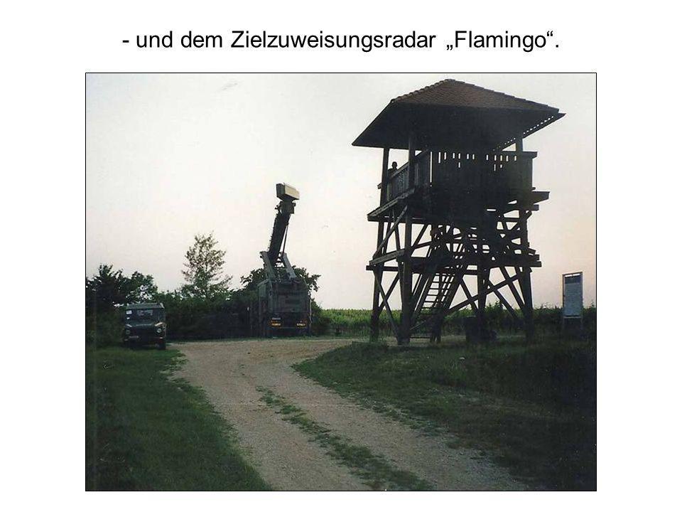 - und dem Zielzuweisungsradar Flamingo.