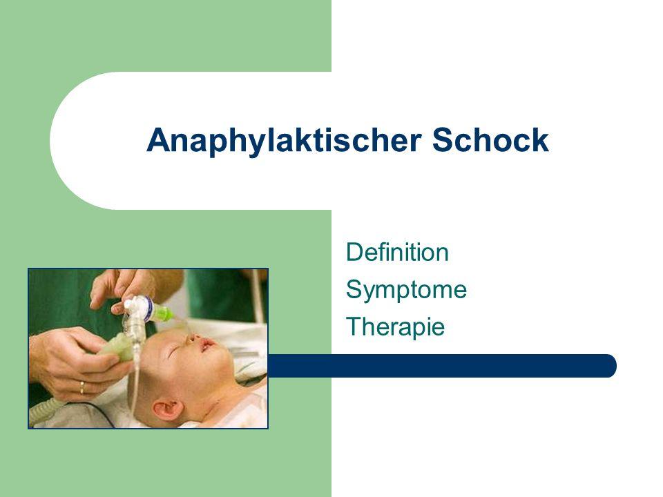 Anaphylaktischer Schock Definition Symptome Therapie